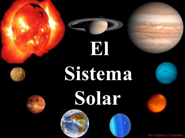 El Sistema Solar Por Agurto y Compañía