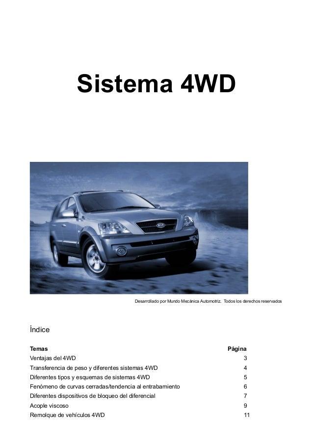 Sistema 4WD Índice Temas Página Ventajas del 4WD 3 Transferencia de peso y diferentes sistemas 4WD 4 Diferentes tipos y es...