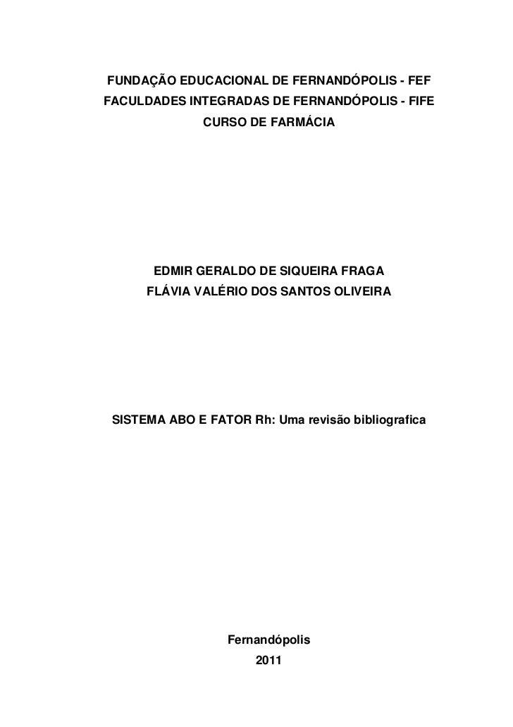 sistema abo e fator rh uma revisao bibliograficarevisao bibliografica fundaÇÃo educacional de fernandÓpolis feffaculdades integradas de fernandÓpolis fife curso de