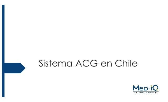 Sistema ACG en Chile