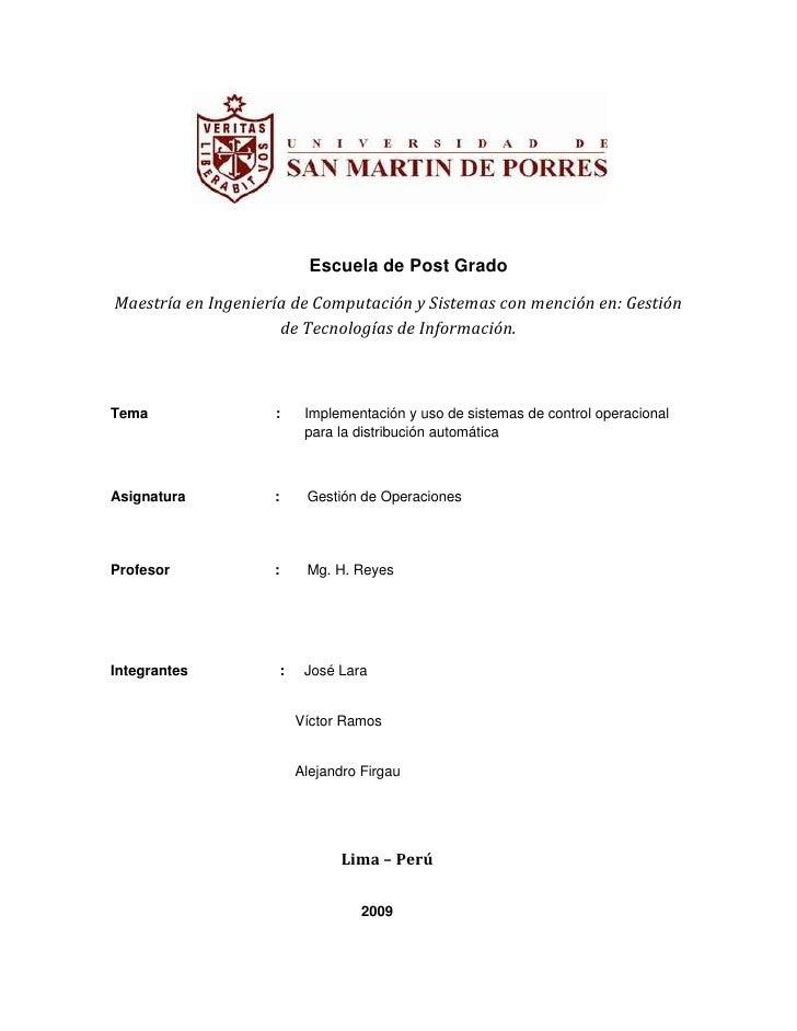 Escuela de Post Grado<br />Maestría en Ingeniería de Computación y Sistemas con mención en: Gestión de Tecnologías de Info...