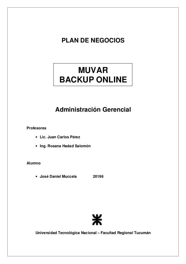 PLAN DE NEGOCIOS                   MUVAR                BACKUP ONLINE              Administración GerencialProfesores    •...