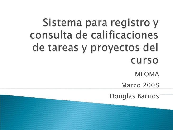 MEOMA Marzo 2008 Douglas Barrios