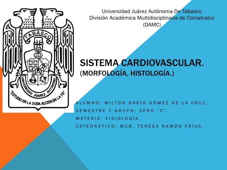 Universidad Juárez Autónoma De Tabasco      División Académica Multidisciplinaria de Comalcalco                           ...