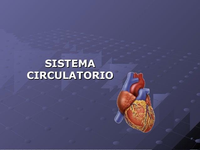 SISTEMASISTEMA CIRCULATORIOCIRCULATORIO