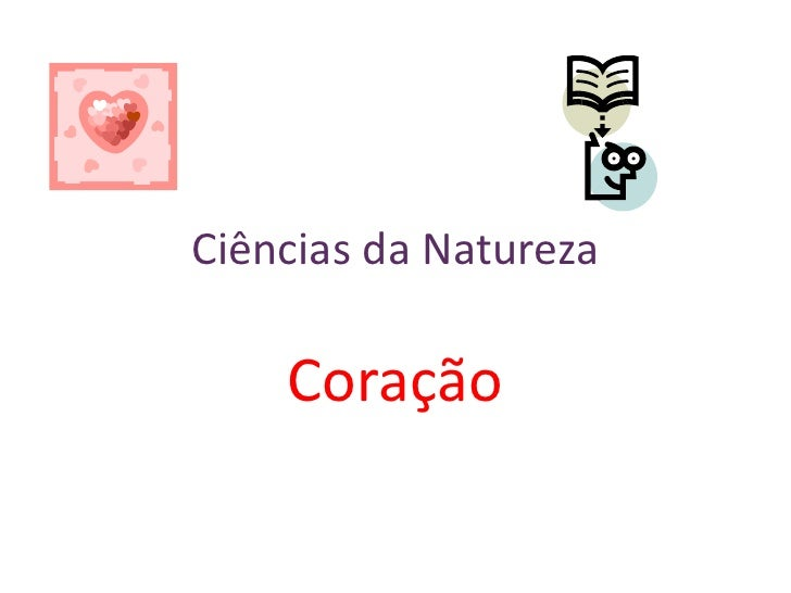 Ciências da Natureza<br />Coração<br />