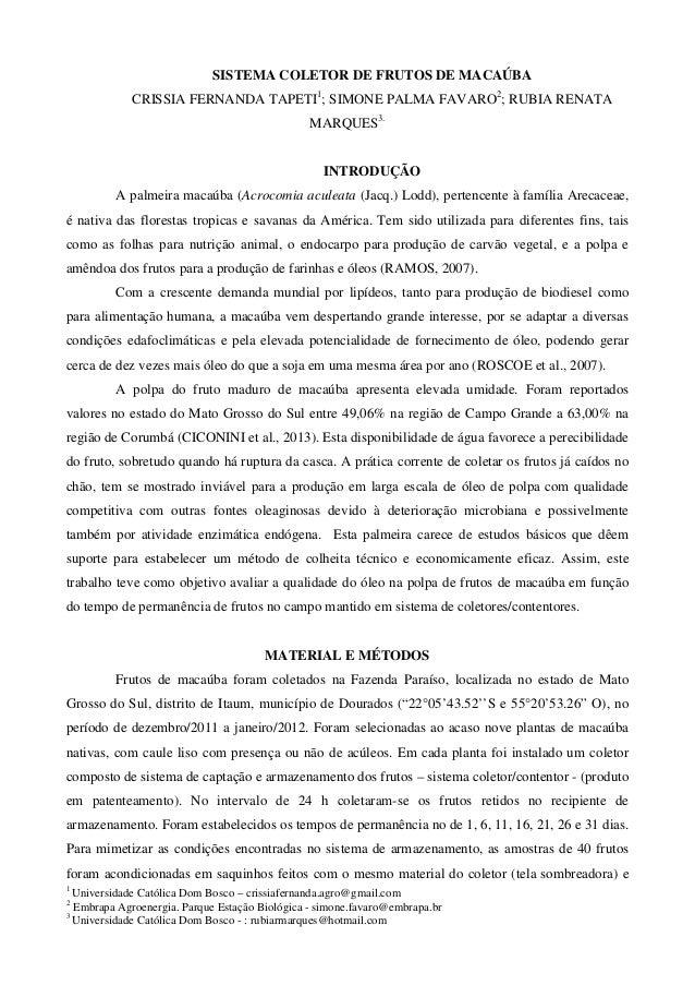 SISTEMA COLETOR DE FRUTOS DE MACAÚBA  CRISSIA FERNANDA TAPETI1; SIMONE PALMA FAVARO2; RUBIA RENATA MARQUES3.  INTRODUÇÃO  ...