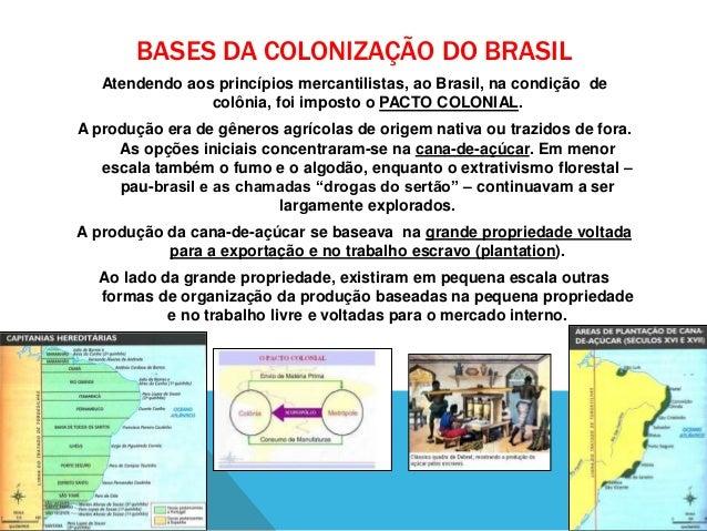 Sistema colonial - Questões dos últimos vestibulares do Sul do Brasil Slide 2
