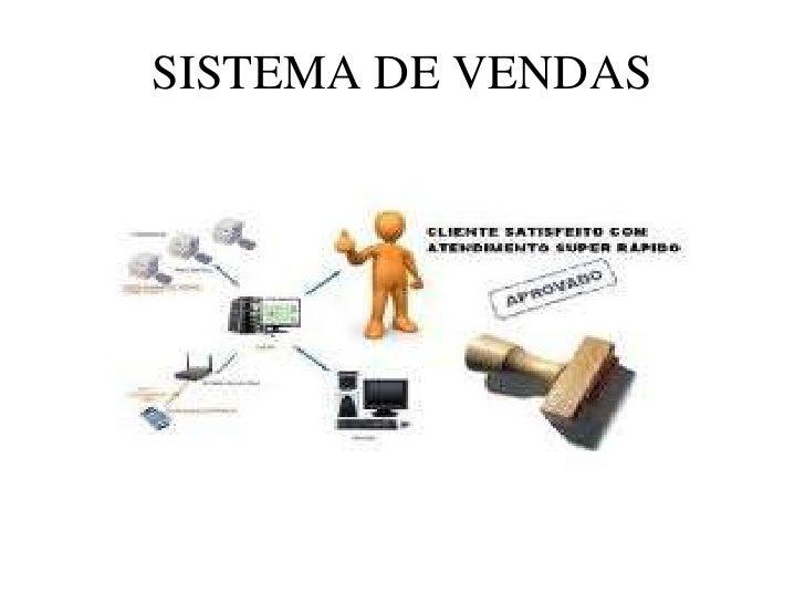 SISTEMA DE VENDAS<br />