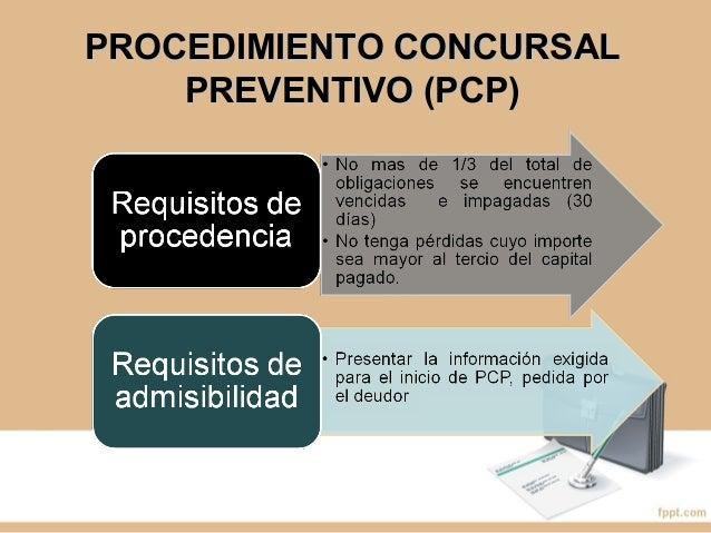 A. EN EL PROCEDIMIENTO CONCURSAL ORDINARIO (PCO):  Decisión respecto del destino del deudor (reestructuración o liquidaci...