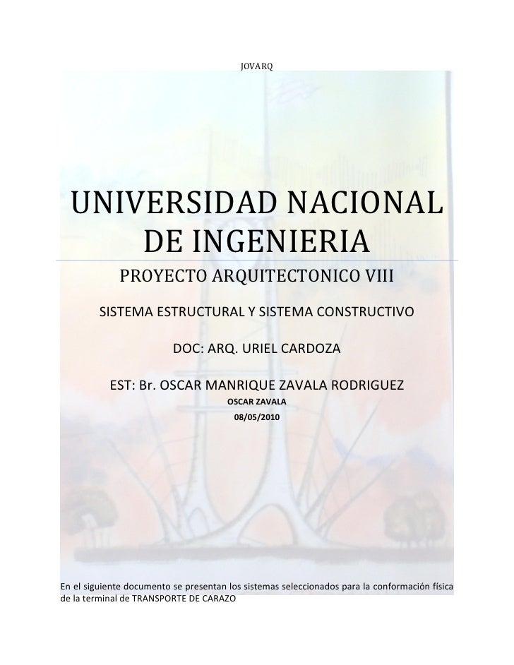 JOVARQ       UNIVERSIDAD NACIONAL       DE INGENIERIA              PROYECTO ARQUITECTONICO VIII          SISTEMA ESTRUCTUR...