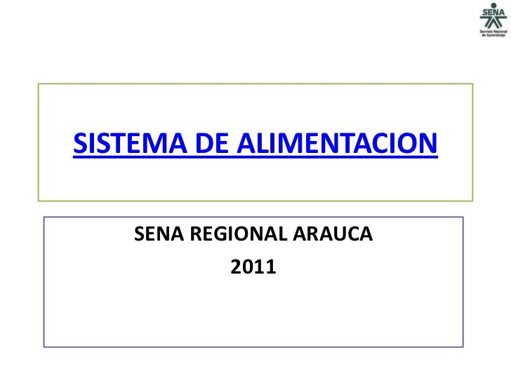 SISTEMA DE ALIMENTACION   SENA REGIONAL ARAUCA           2011