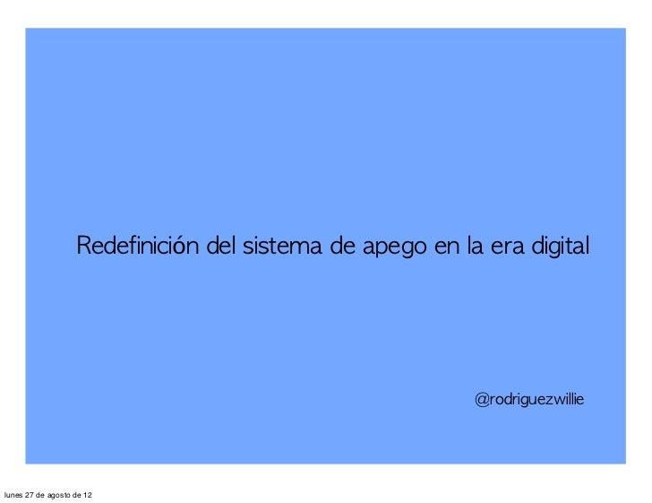 Redefinición del sistema de apego en la era digital                                                               ...