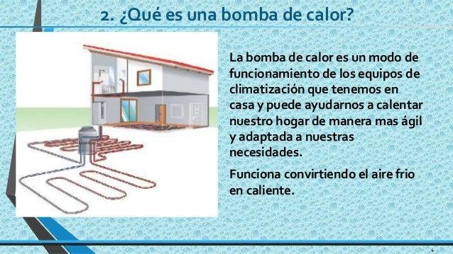 Sistema de calefacci n por bomba de calor convencional for Calefaccion bomba de calor radiadores