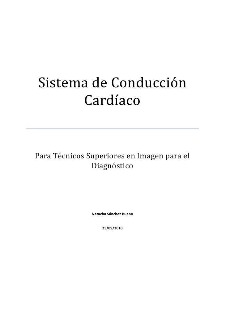 Sistema de Conducción       Cardíaco   Para Técnicos Superiores en Imagen para el                Diagnóstico              ...