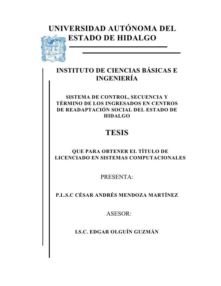 UNIVERSIDAD AUTÓNOMA DEL    ESTADO DE HIDALGO INSTITUTO DE CIENCIAS BÁSICAS E           INGENIERÍA    SISTEMA DE CONTROL, ...