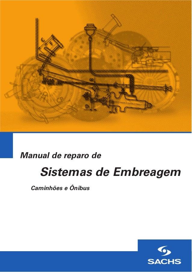 Manual de reparo de Sistemas de Embreagem Caminhões e Ônibus