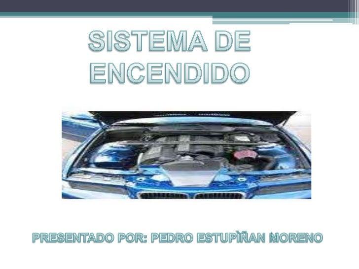 •   Concepto de sistema de encendido.•   Elementos comunes que lo componen.•   Funcionamiento para motor Otto y motor    D...