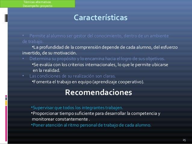 Características 25 • Permite al alumno ser gestor del conocimiento, dentro de un ambiente de trabajo. •La profundidad de l...