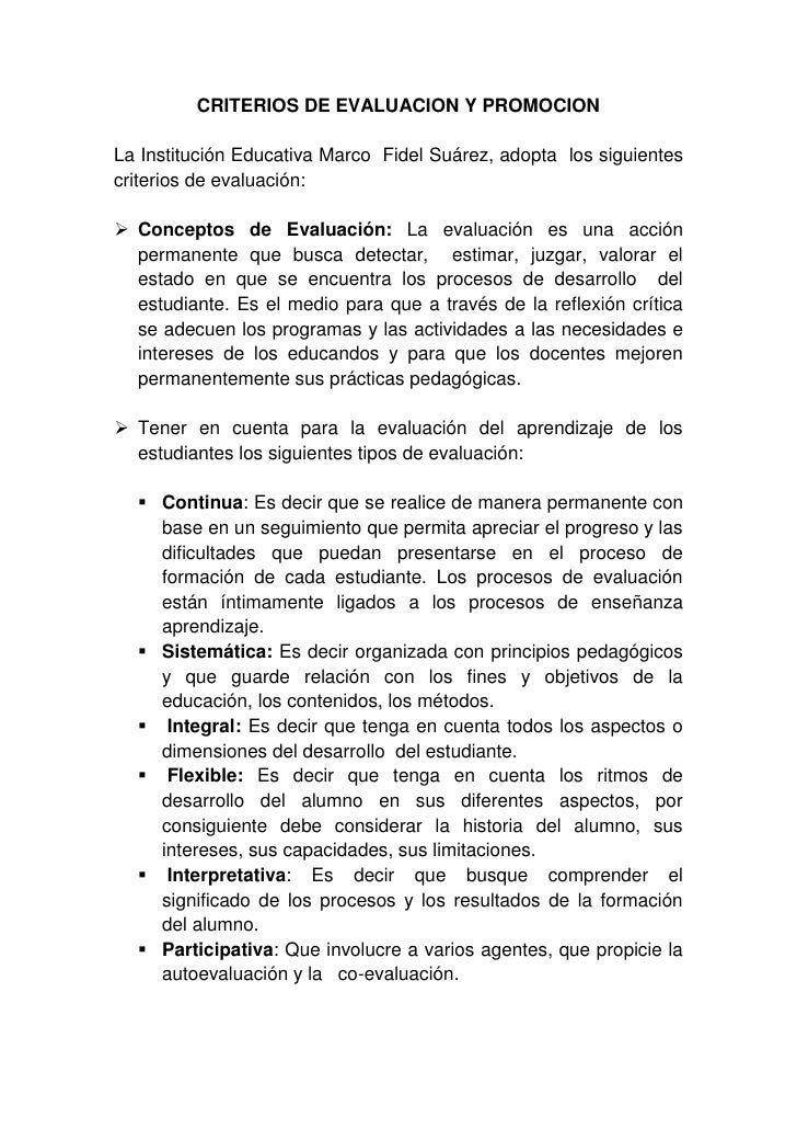 CRITERIOS DE EVALUACION Y PROMOCION<br />La Institución Educativa Marco  Fidel Suárez, adopta  los siguientes criterios de...