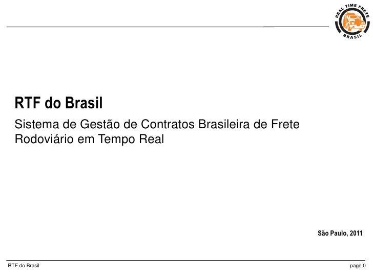 RTF do Brasil  Sistema de Gestão de Contratos Brasileira de Frete  Rodoviário em Tempo Real                               ...