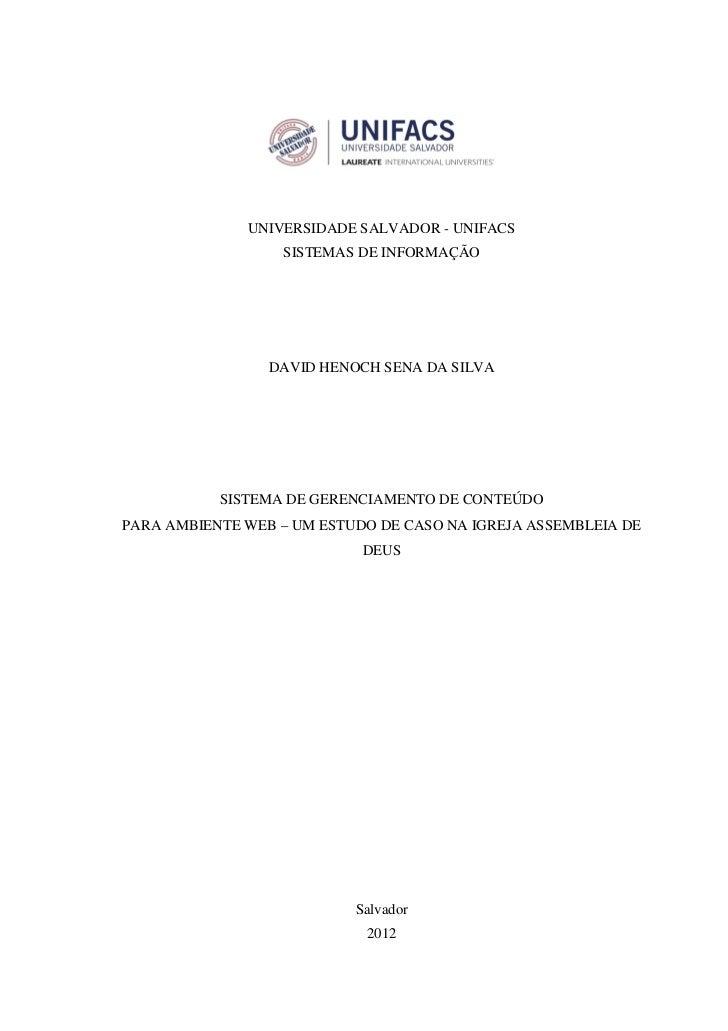 UNIVERSIDADE SALVADOR - UNIFACS                  SISTEMAS DE INFORMAÇÃO                 DAVID HENOCH SENA DA SILVA        ...
