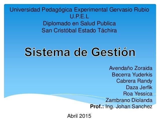 Universidad Pedagógica Experimental Gervasio Rubio U.P.E.L Diplomado en Salud Publica San Cristóbal Estado Táchira Avendañ...