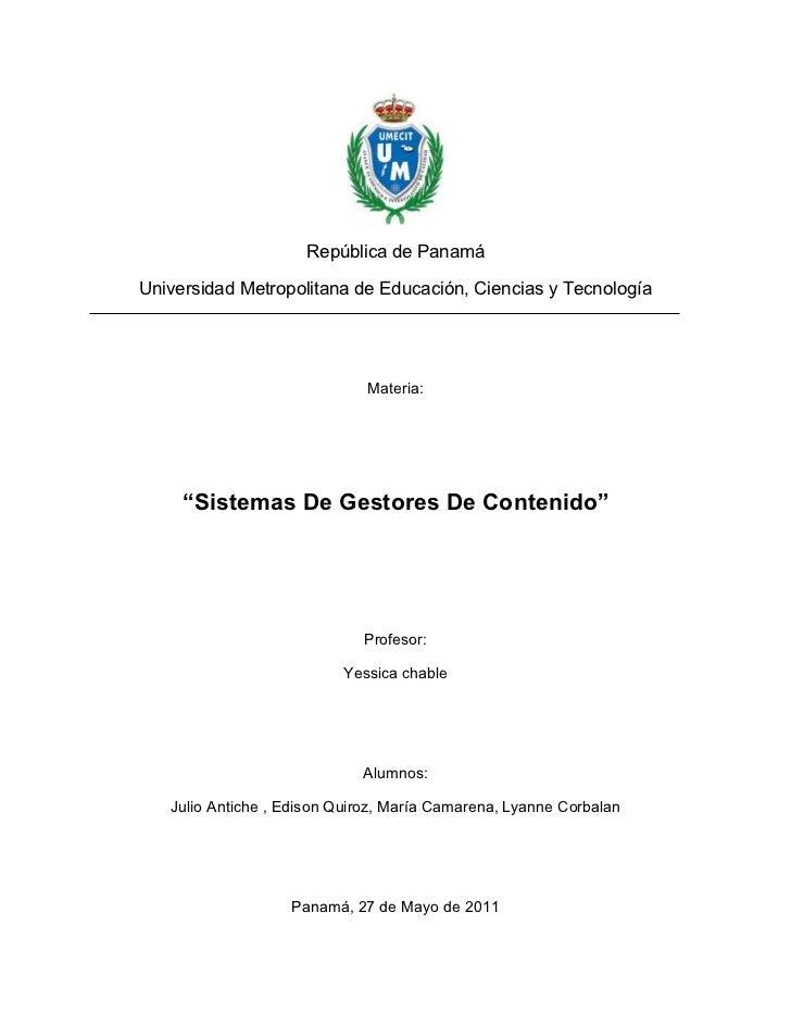 República de PanamáUniversidad Metropolitana de Educación, Ciencias y Tecnología                              Materia:    ...