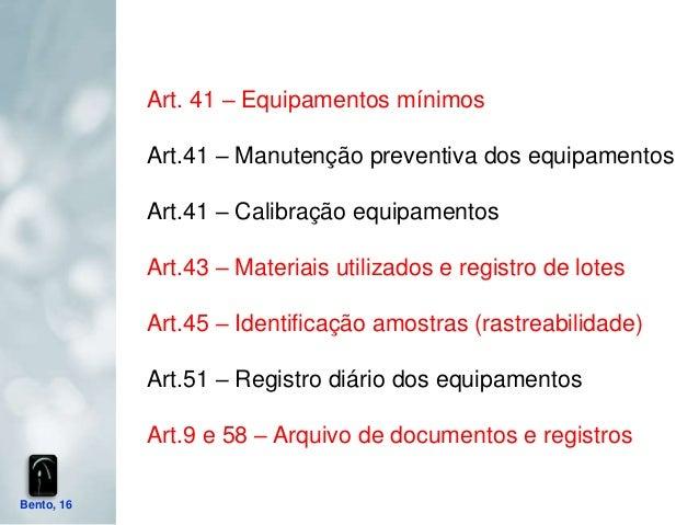 Art. 41 – Equipamentos mínimos            Art.41 – Manutenção preventiva dos equipamentos            Art.41 – Calibração e...