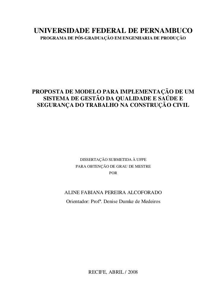 UNIVERSIDADE FEDERAL DE PERNAMBUCO  PROGRAMA DE PÓS-GRADUAÇÃO EM ENGENHARIA DE PRODUÇÃOPROPOSTA DE MODELO PARA IMPLEMENTAÇ...