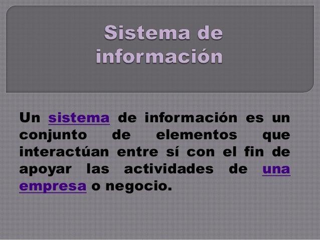Sistema de información alex acosta Slide 2