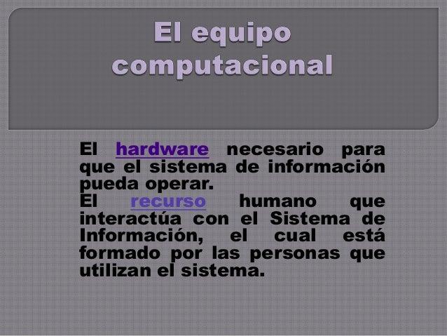 Sistema de información alex acosta Slide 3