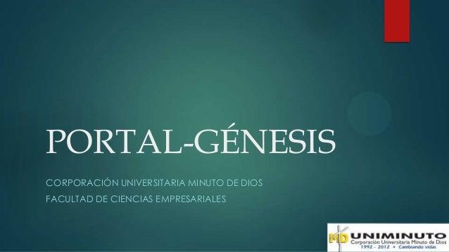 PORTAL-GÉNESISCORPORACIÓN UNIVERSITARIA MINUTO DE DIOSFACULTAD DE CIENCIAS EMPRESARIALES