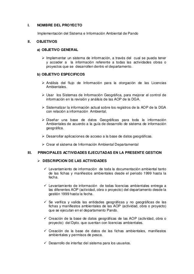 I.  NOMBRE DEL PROYECTO Implementación del Sistema e Información Ambiental de Pando  II.  OBJETIVOS a) OBJETIVO GENERAL  ...