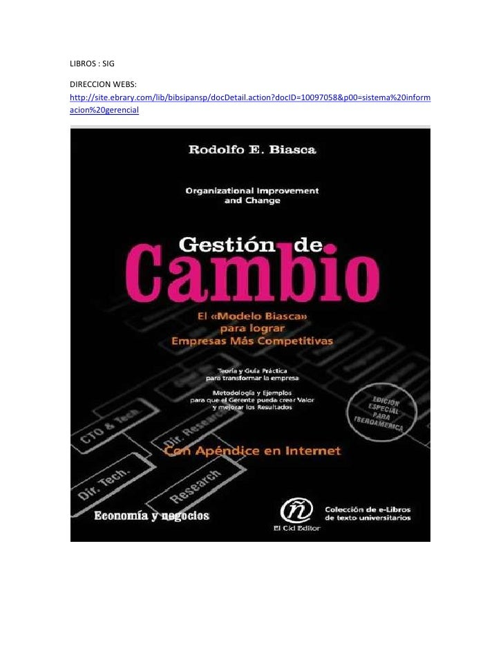 LIBROS : SIG<br />DIRECCION WEBS: http://site.ebrary.com/lib/bibsipansp/docDetail.action?docID=10097058&p00=sistema%20info...