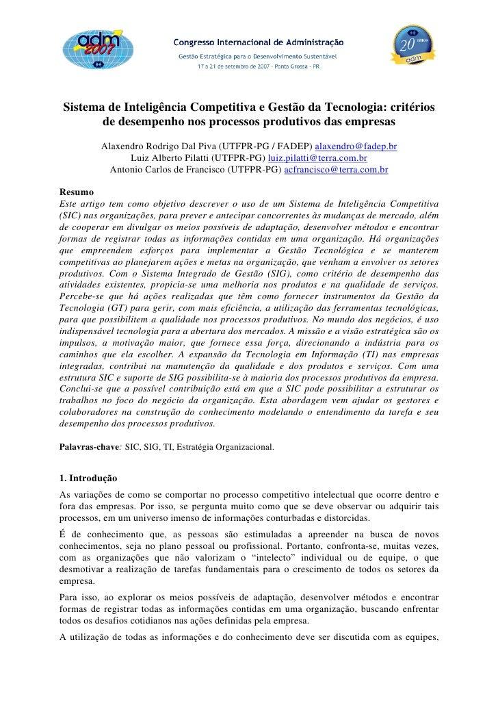 Sistema de Inteligência Competitiva e Gestão da Tecnologia: critérios        de desempenho nos processos produtivos das em...