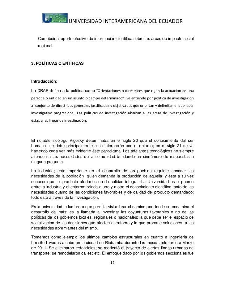 UNIVERSIDAD INTERAMERICANA DEL ECUADOR    Contribuir al aporte efectivo de información científica sobre las áreas de impac...