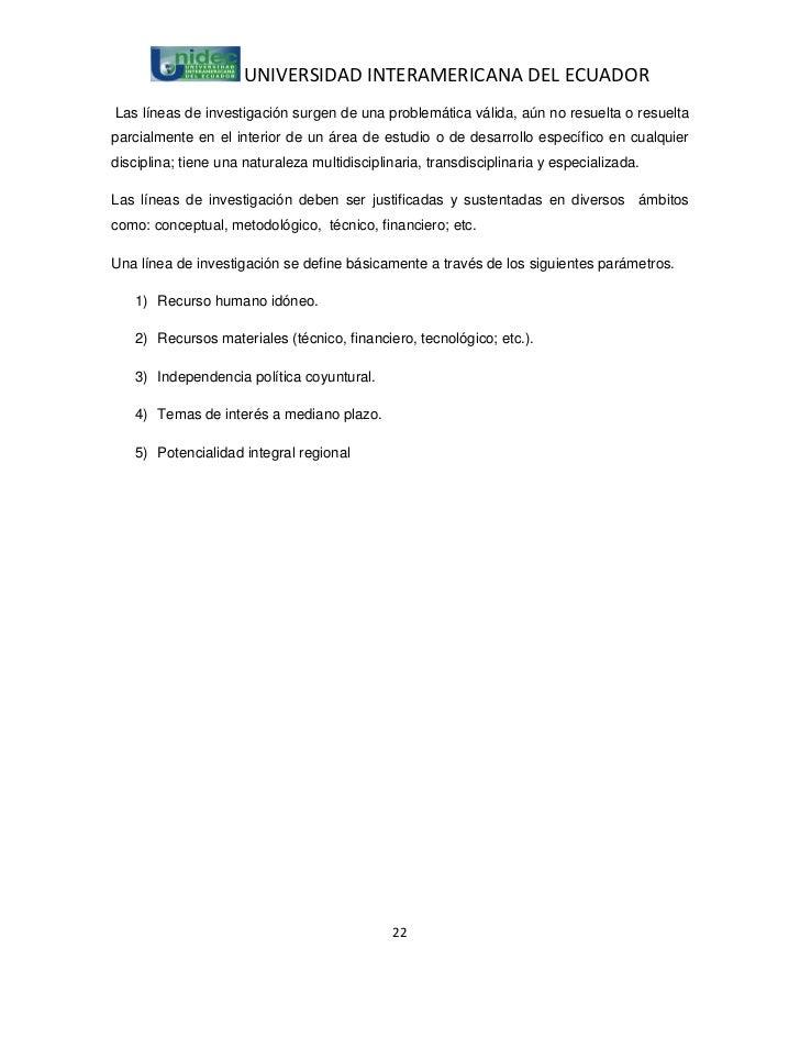 UNIVERSIDAD INTERAMERICANA DEL ECUADORLas líneas de investigación surgen de una problemática válida, aún no resuelta o res...