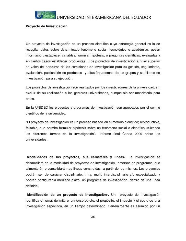 UNIVERSIDAD INTERAMERICANA DEL ECUADORProyecto de InvestigaciónUn proyecto de investigación es un proceso científico cuya ...