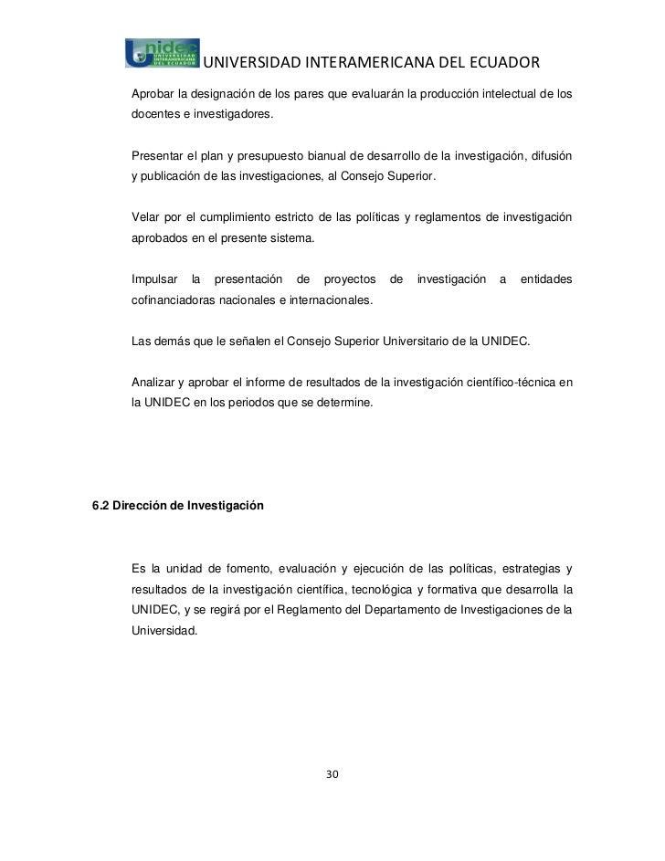 UNIVERSIDAD INTERAMERICANA DEL ECUADOR      Aprobar la designación de los pares que evaluarán la producción intelectual de...