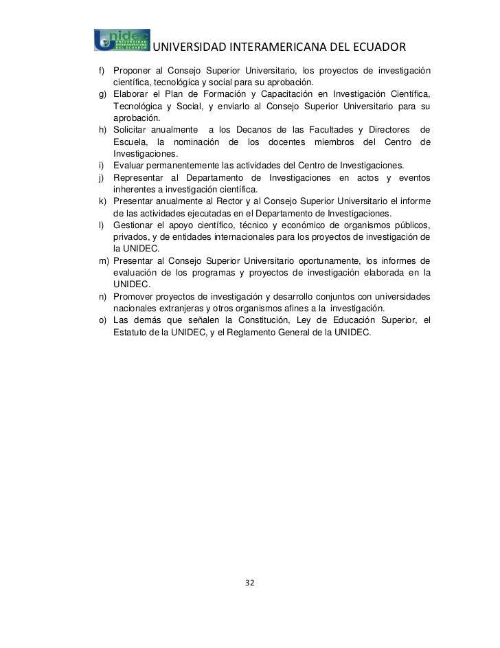 UNIVERSIDAD INTERAMERICANA DEL ECUADORf)   Proponer al Consejo Superior Universitario, los proyectos de investigación     ...