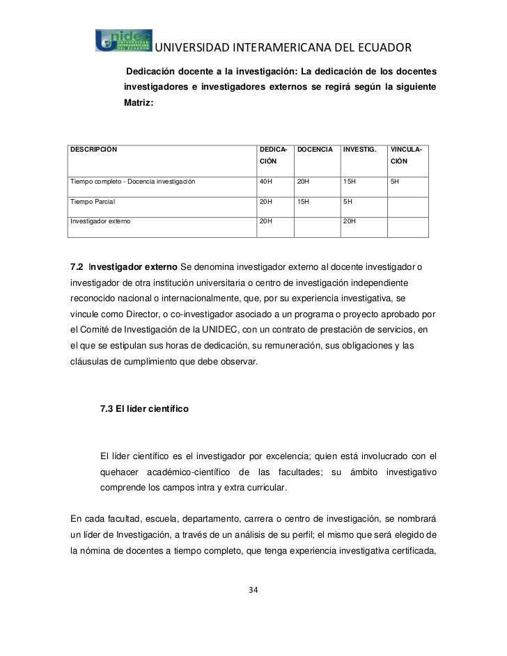 UNIVERSIDAD INTERAMERICANA DEL ECUADOR                  Dedicación docente a la investigación: La dedicación de los docent...