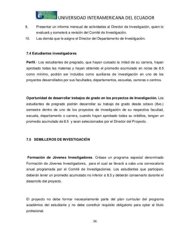 UNIVERSIDAD INTERAMERICANA DEL ECUADOR9.    Presentar un informe mensual de actividades al Director de Investigación, quie...