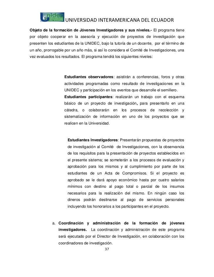UNIVERSIDAD INTERAMERICANA DEL ECUADORObjeto de la formación de Jóvenes Investigadores y sus niveles.- El programa tienepo...