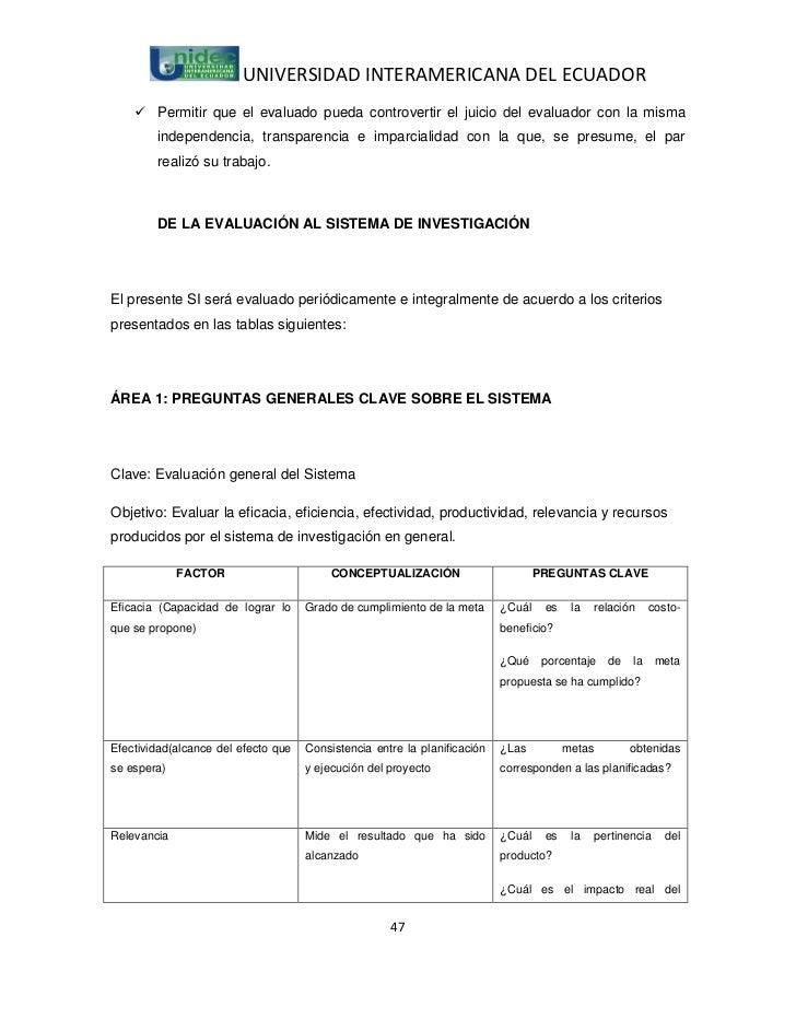 UNIVERSIDAD INTERAMERICANA DEL ECUADOR     Permitir que el evaluado pueda controvertir el juicio del evaluador con la mis...