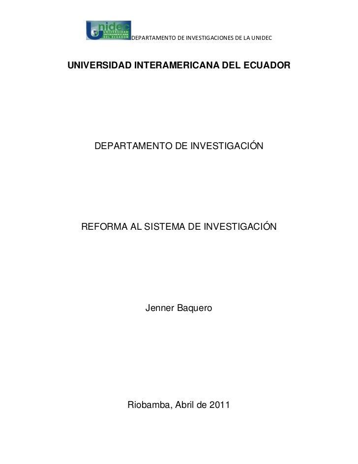 DEPARTAMENTO DE INVESTIGACIONES DE LA UNIDECUNIVERSIDAD INTERAMERICANA DEL ECUADOR    DEPARTAMENTO DE INVESTIGACIÓN  REFOR...