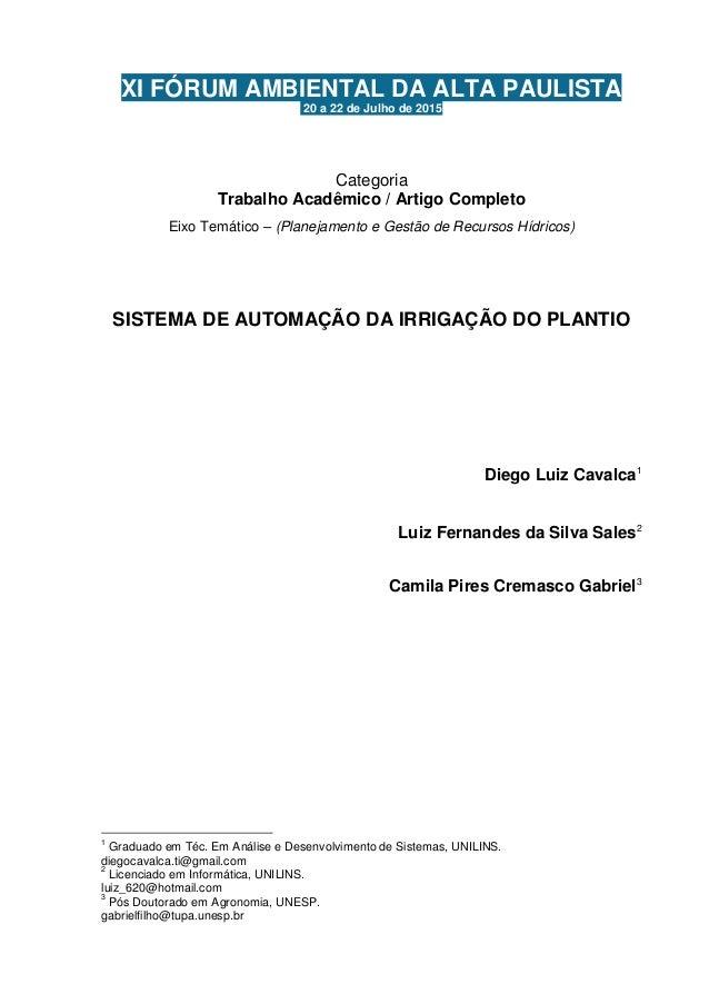 XI FÓRUM AMBIENTAL DA ALTA PAULISTA 20 a 22 de Julho de 2015 Categoria Trabalho Acadêmico / Artigo Completo Eixo Temático ...