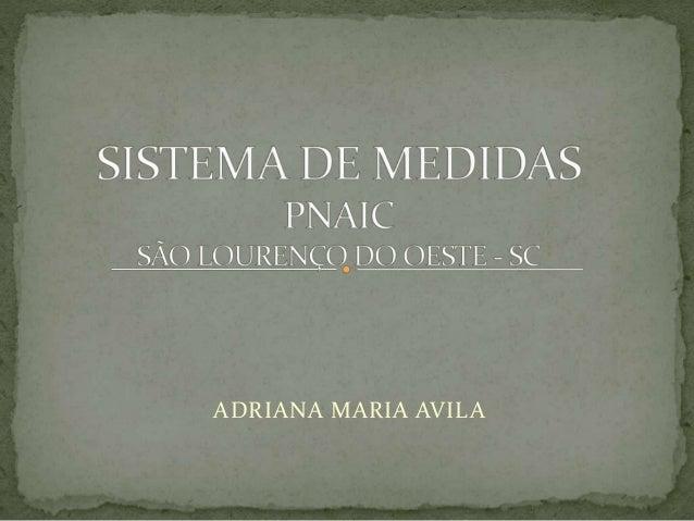 ADRIANA MARIA AVILA
