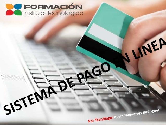 facilita la aceptación de pagos electrónicos para las transacciones en línea a través de internet