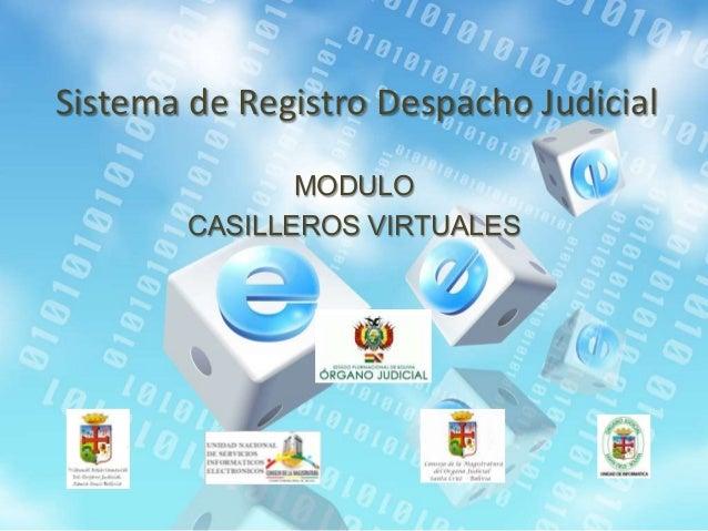Sistema de Registro Despacho Judicial MODULO CASILLEROS VIRTUALES